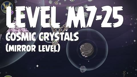 Cosmic Crystals 7-25 (Angry Birds Space)/Mirror Worlds Version