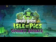 Angry Birds AR Isle Of Pigs- Spooky Mode