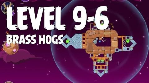 Brass Hogs 9-6 (Angry Birds Space)