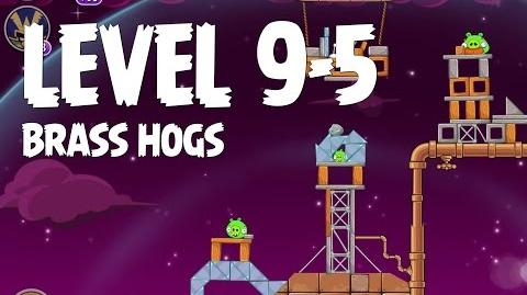 Brass Hogs 9-5 (Angry Birds Space)