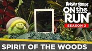 Angry Birds On The Run Spirit of the Woods - Ep2 S2
