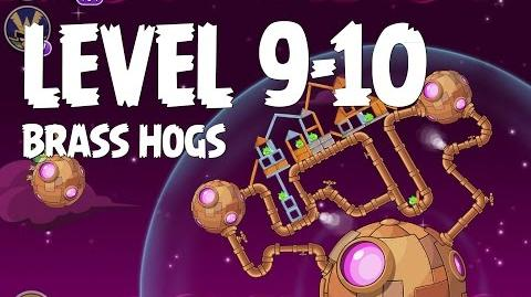 Brass Hogs 9-10 (Angry Birds Space)