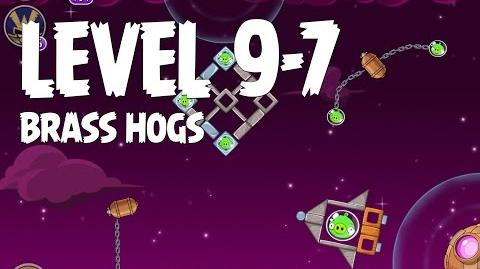 Brass Hogs 9-7 (Angry Birds Space)
