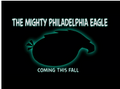 Mighy Philidelphia Eagle Promo