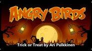 Angry Birds (Halloween) Trick or Treat Theme (Original)