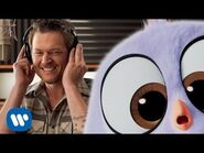 Blake Shelton - Friends - From The Angry Birds Movie (Official Music Video)