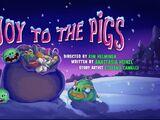 Joy To The Pigs