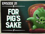 For Pig's Sake