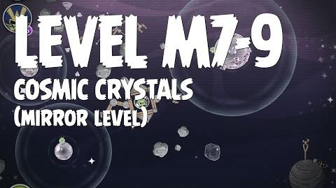 Cosmic Crystals 7-9 (Angry Birds Space)/Mirror Worlds Version