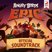 Angry Birds Epic Soundtrack