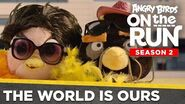 Angry Birds on the Run S2 The World is Ours - Ep7 S2