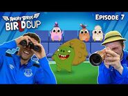 Angry Birds - BirLd Cup - Scavenger Hunt - Ep7