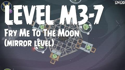Fry Me To the Moon 3-7 (Angry Birds Space)/Mirror Worlds Version