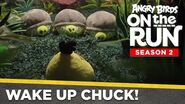 Angry Birds On The Run Wake Up Chuck! - Ep3 S2