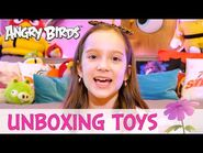 Angry Birds - Unboxing Toys with Isabel