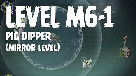 Pig Dipper 6-1 (Angry Birds Space)/Mirror Worlds Version