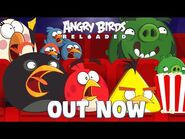 Angry Birds Reloaded - OUT NOW!
