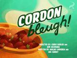 Cordon Bleugh!