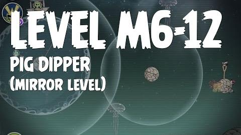 Pig Dipper 6-12 (Angry Birds Space)/Mirror Worlds Version