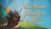 Sir Bomb of Hamelot.jpg