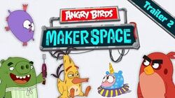 Angry_Birds_MakerSpace_-_Special_Trailer_2