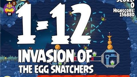 Invasion of the Egg Snatchers 1-12