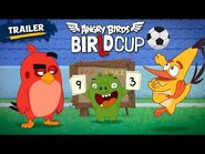 Angry Birds - BirLd Cup - New Series Official Trailer!