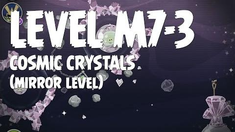 Cosmic Crystals 7-3 (Angry Birds Space)/Mirror Worlds Version