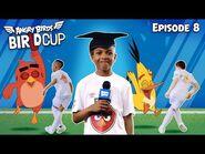 Angry Birds - BirLd Cup - The Rabona - Ep8