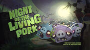 Night of the Living Pork TC.jpg