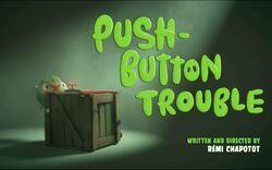 Push Button Trouble.jpg