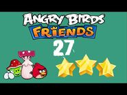 -27- Angry Birds Friends - Pig Tales - 2 birds - 3 stars