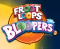 Froot Loops Bloopers