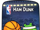 Ham Dunk