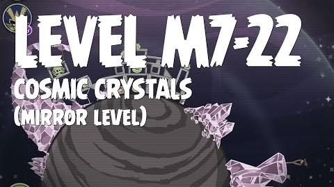 Cosmic Crystals 7-22 (Angry Birds Space)/Mirror Worlds Version