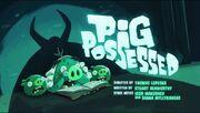 Pig Possessed.jpg