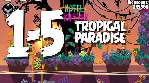 Tropigal Paradise 1-5