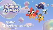 Angry Birds Bubble Trouble Trailer Now On Amazon FreeTime Unlimited!