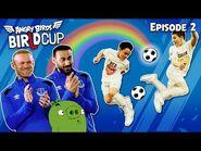 Angry Birds - BirLd Cup - The Rainbow Flick - Ep2