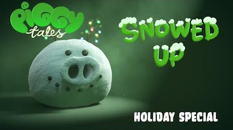 """Piggy Tales """"Snowed Up"""" - Holiday Special"""