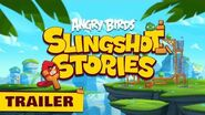 New series! Angry Birds Slingshot Stories - Release Trailer