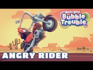 Angry Birds Bubble Trouble Ep19 - Angry Rider