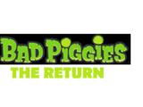 Bad Piggies: The Return