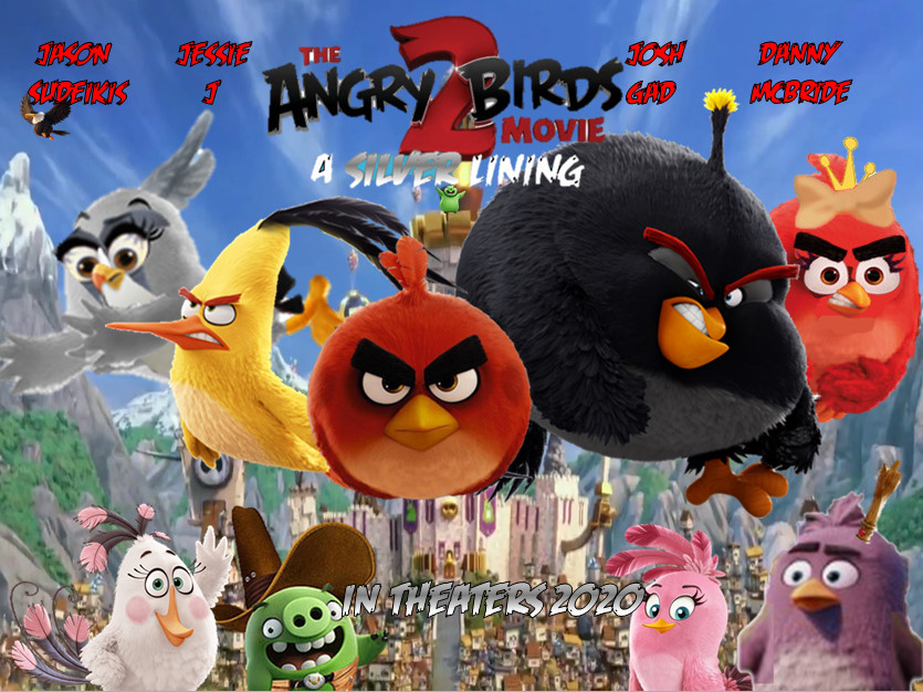 The Angry Birds Movie 2 : A Silver Lining