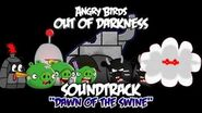 """Angry Birds- Out of Darkness Music - """"Dawn of the Swine"""""""