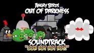 """Angry Birds- Out of Darkness Music - """"OOH HOT HOT HOT!""""."""