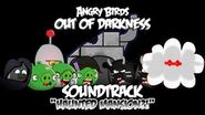 """Angry Birds Out of Darkness Music - """"Haunted Mansion?!"""""""