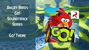 Angry Birds Go! Soundtrack Go! Theme Main Menu Theme ABFT-0