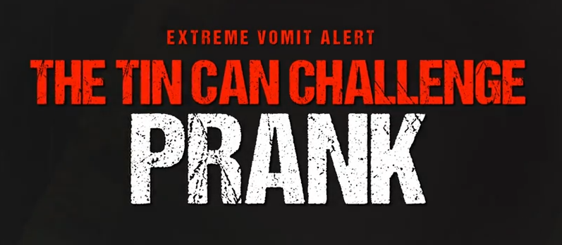 THE TIN CAN CHALLENGE PRANK!!