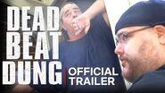 DEAD BEAT DOUG Official Trailer